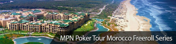 MPN Poker Tour Morocco Freeroll Series