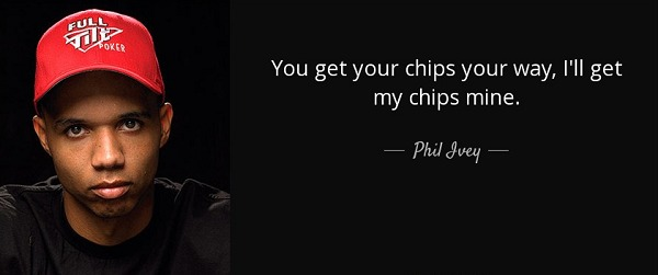 Phil Ivey quotes